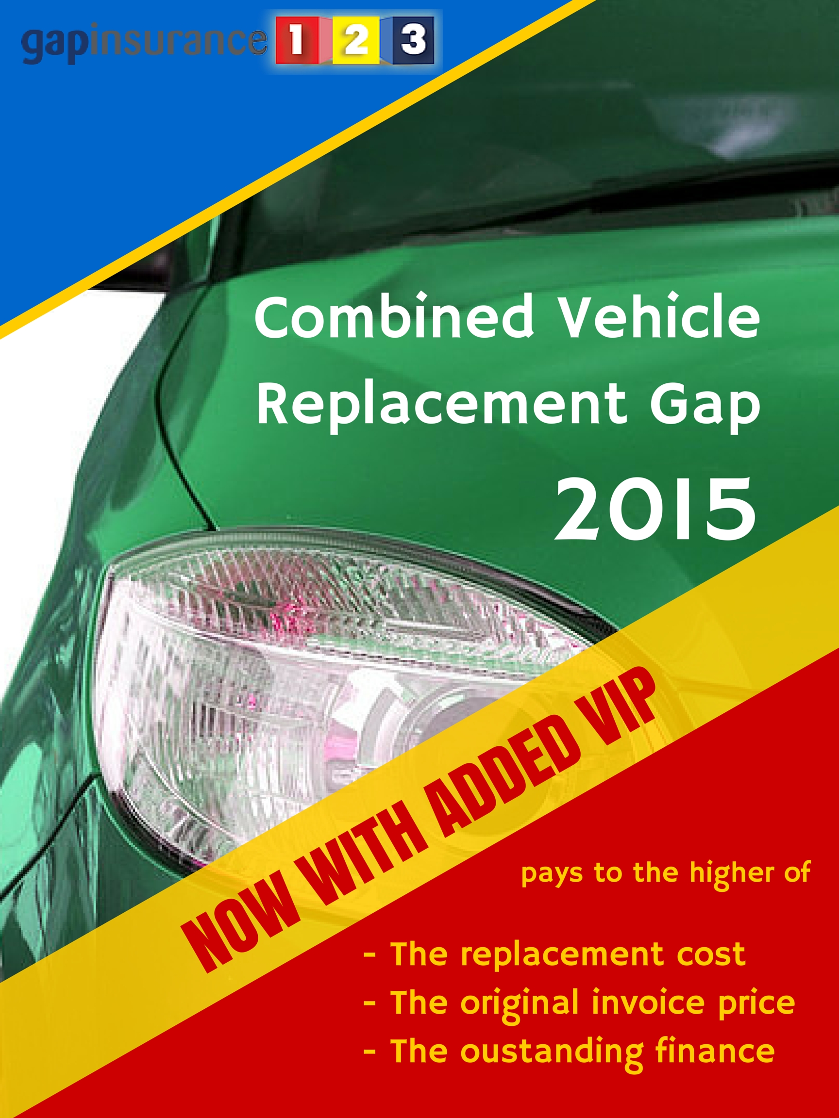 all new 2015 combined vehicle replacement gap return to invoice