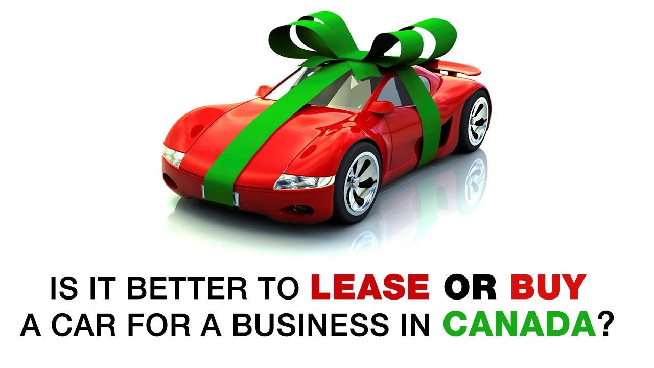 is it better to lease or buy a car for a business in canada tours and travel car km rate format