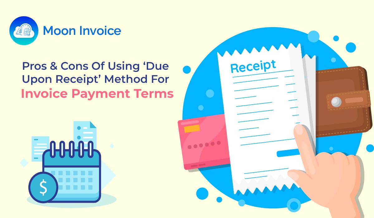 pros cons of using due upon receipt method for invoice due upon receipt examples